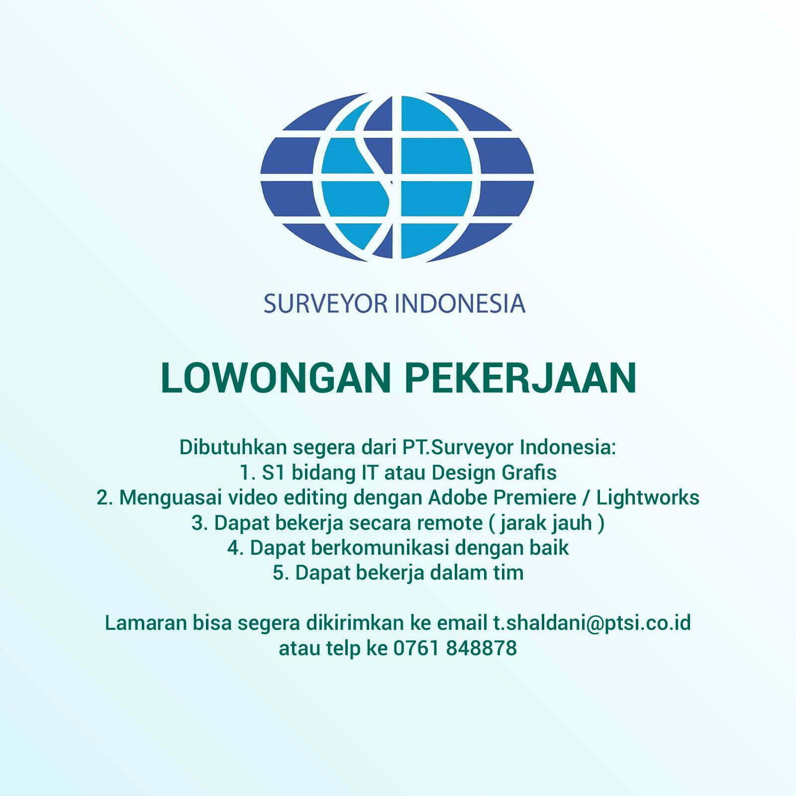 Lowongan Pekerjaan Pt Surveyor Indonesia Fakultas Sains Dan Teknologi