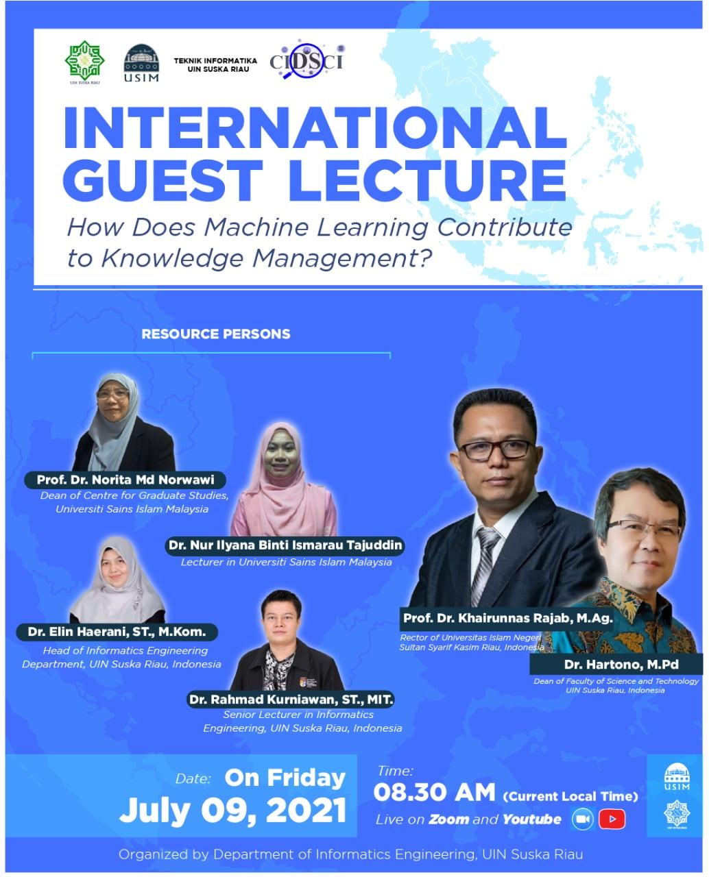 1st International Guest Lecture of Prodi Teknik Informatika UIN Suska Riau, Indonesia - Universiti Islam Sains Malaysia